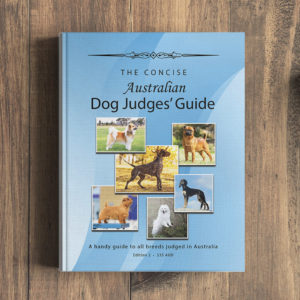 The Concise Australian Dog Judges Guide Book